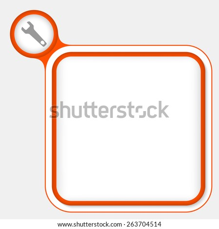 red frame for your text and spanner - stock vector