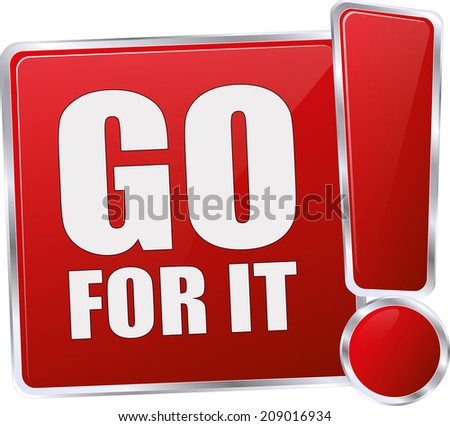 red go fot it sign - stock vector