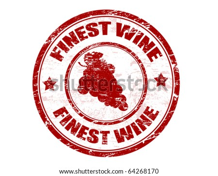 Red grunge rubber stamp with grape and the text finest wine written inside the stamp