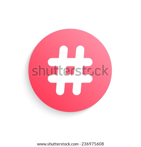 red hashtag button with shadow. concept of social media, microblogging and number sign. isolated on white background. trendy modern logo design vector illustration - stock vector