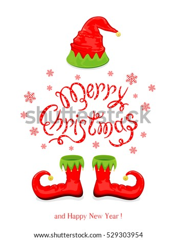 Red hat and shoes elf isolated on white background, holiday costume and lettering Merry Christmas and Happy New Year, illustration.