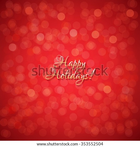 Red Holidays Background With Gradient Mesh, Vector Illustration - stock vector