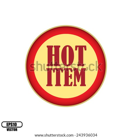 Red Hot Item red border label, Product Badge - icon isolated on white background. Vector illustration. - stock vector