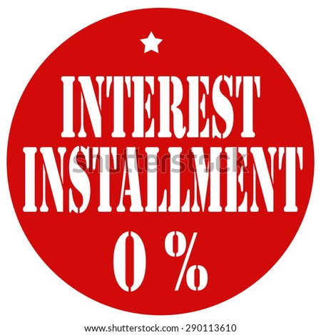 Red label with text Interest Installment 0%,vector illustration - stock vector