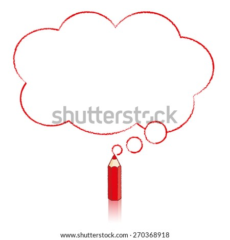 Red Pencil with Reflection Drawing Fluffy Cloud Shaped Think Bubble on White Background - stock vector