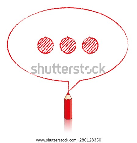 Red Pencil with Reflection Drawing Oval Speech Bubble containing Shaded Ellipsis on White Background - stock vector