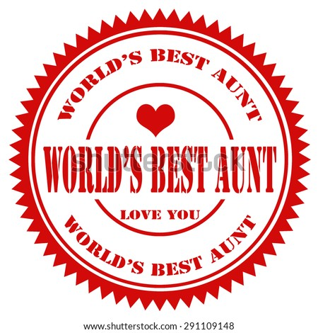 Red rubber stamp with text World's Best Aunt,vector illustration - stock vector