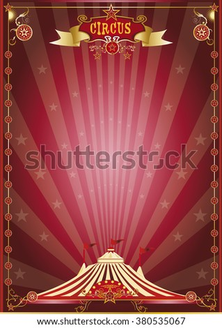 red show circus poster. A circus poster for your circus company.