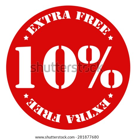 Red stamp with text 10% Extra Free,vector illustration - stock vector