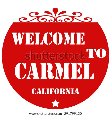 Red stamp with text Welcome To Carmel-California,vector illustration - stock vector