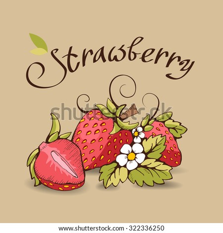 Red strawberry with yellow kernels, leaves, stalk, flowers and tendrils on the beige background. A strawberry cut in half. Vector outline image. It can be used in packaging, postcard, label.  - stock vector