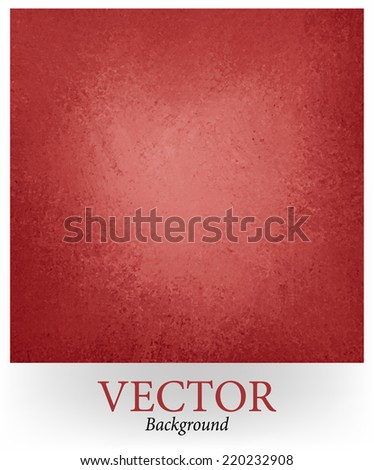 red vector background paper with texture. vintage faded pink center and red dark border color. Luxury red background design. - stock vector