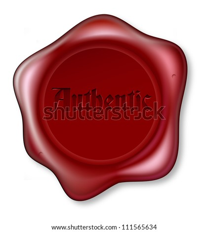 Red wax seal bearing the word authentic. Guarantee of being genuine or authenticity - stock vector