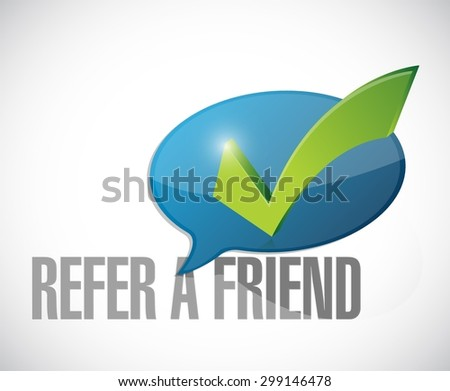 refer a friend approval message sign illustration design over white - stock vector