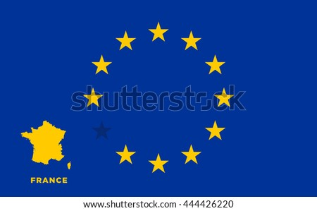 Referendum of the France membership of the European Union. EU flag with the country of France. The concept of leaving EU. Vector illustration - stock vector