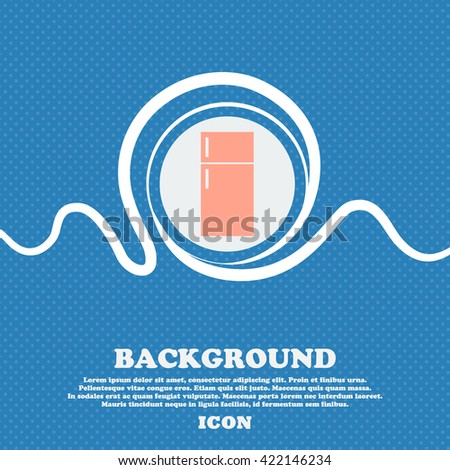 Refrigerator icon sign. Blue and white abstract background flecked with space for text and your design. Vector illustration - stock vector