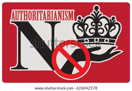 Image result for no authoritarianism