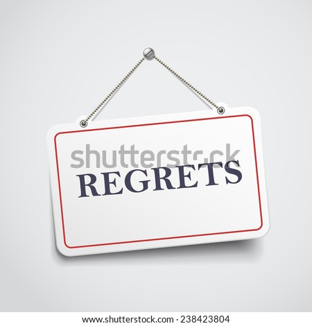 regrets hanging sign isolated on white wall  - stock vector