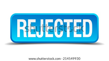 Rejected blue 3d realistic square isolated button - stock vector