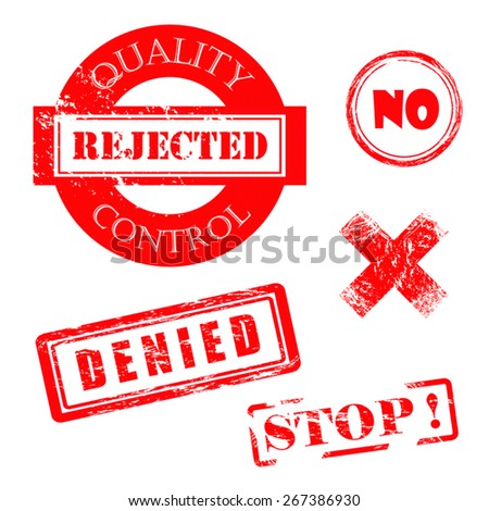 Rejected, Denied, Stop, X, Quality Control Distressed Red Stamps - stock vector