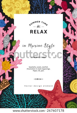 Relax. Summer rest. Vintage card. White frame with seashells, coral and starfish. Colorful vector illustration in sea style. - stock vector