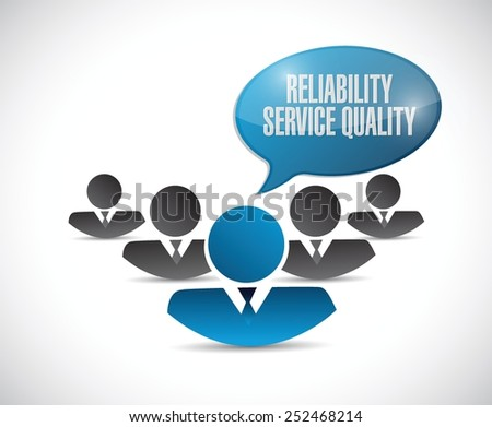 reliability, service, quality people sign illustration design over a white background - stock vector