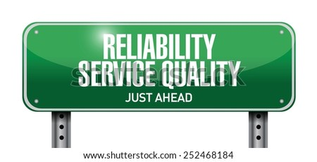 reliability service quality road sign illustration design over a white background - stock vector