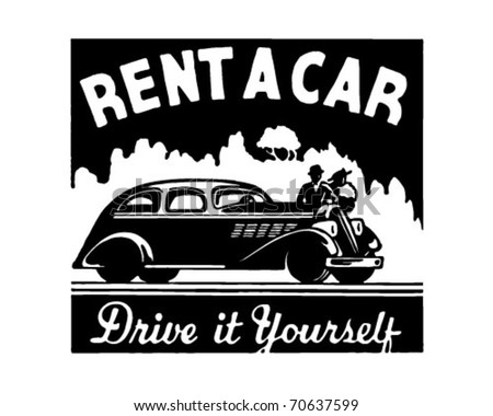 Rent A Car - Drive It Yourself - Retro Ad Art Banner - stock vector