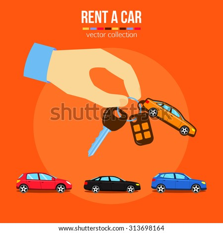 Rent a car, used cars sale vector illustrations. Man's hand holding car keys over three cars of different colors. Flat style design. - stock vector