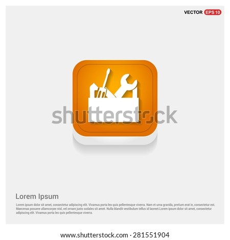 repair Toolbox with Tools icon - abstract logo type icon - Orange abstract 3d button with light board and shadow on gray background. Vector illustration - stock vector