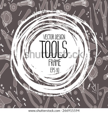 Repair tools frame. Cutter, screwdriver, pliers, adjustable wrench, bolt, screw, nut, scotch tape, measuring tape, hammer, dowel nail. Vector design  - stock vector