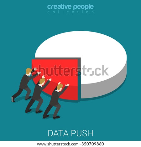 Report data push flat 3d isometry isometric business concept web vector illustration. Micro businessmen pushing big pie segment chart diagram. Creative people collection. - stock vector