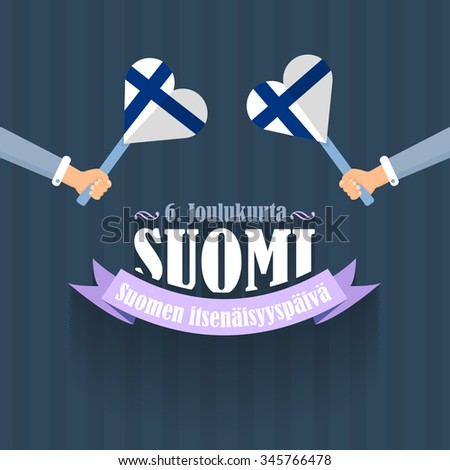 """Republic of Finland National Celebration Emblem, Greeting Card, Background, Badges. Hands Hold Flags - English """"December 6th, Finland, Finnish Independence Day""""  - stock vector"""
