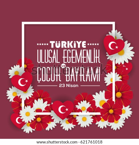 "Republic of Turkey Flag Elements National Celebration Emblem, Greeting Card, Vector Background, Badges - English ""Turkey, National Sovereignty and Children's Day, April 23"""