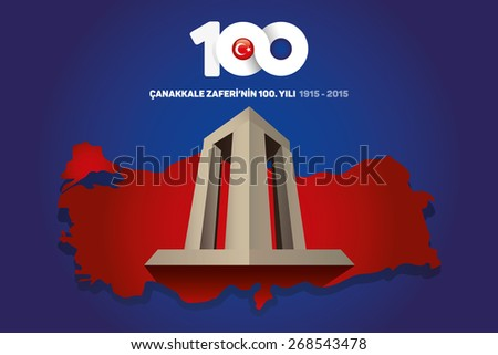 Republic of Turkey National Celebration Card, Background, Turkey Map and Canakkale Victory Monument -English: March 18, The 100th Anniversary of Canakkale Victory- Blue Background - stock vector