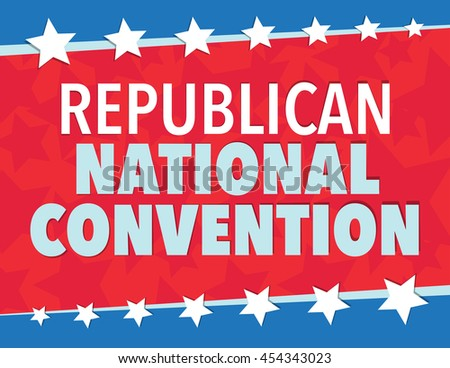 Republican National Convention, red, white, and blue poster with stars
