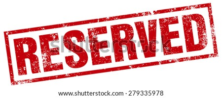 reserved rubber stamp - stock vector