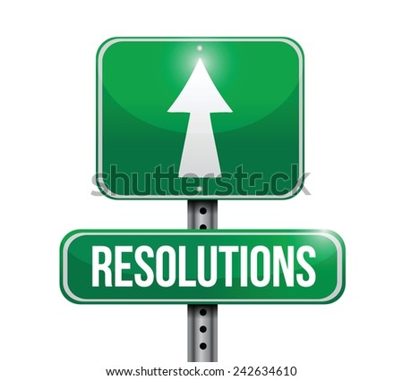 resolutions road sign illustration design over a white background - stock vector
