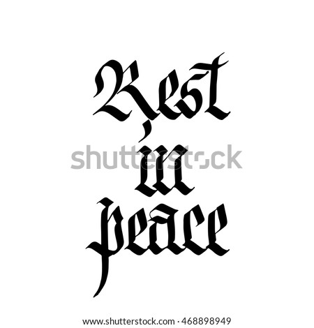 Rest In Peace Sign Ink Hand Lettering Modern Gothic Calligraphy Handwritten Phrase