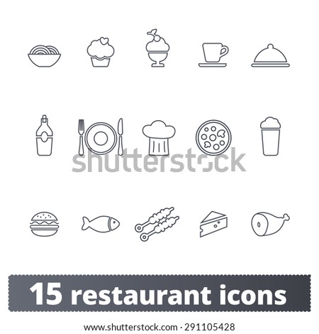 Restaurant and food icons: vector set of meals and kitchen signs. Outline series. - stock vector