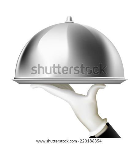 Restaurant cloche in hand the waiter. Plate with dish. Isolated on white background. The realistic image. Stock vector illustration.