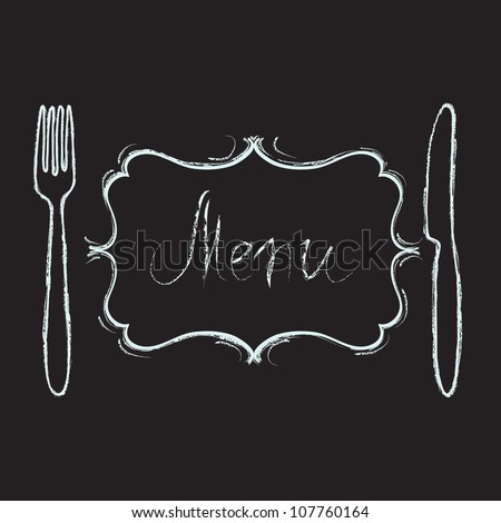 Restaurant menu design. Chalk board with hand drawn knife, fork, curved vintage frame and Menu word. Vector illustration. - stock vector