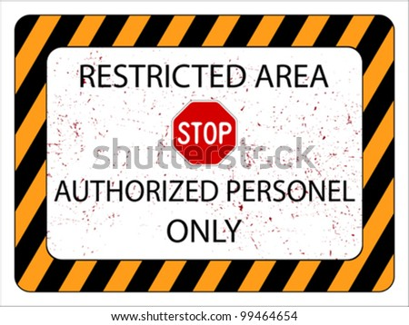 restricted area sign against white background, abstract vector art illustration