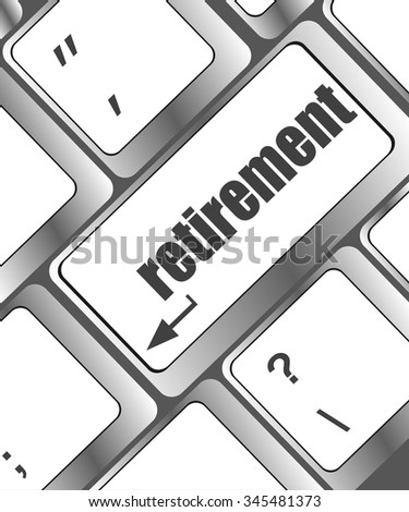 retirement for investment concept with a button on computer keyboard vector illustration