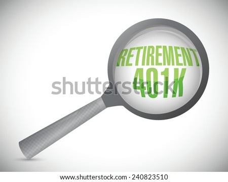 retirement 401k under review illustration design over a white background - stock vector
