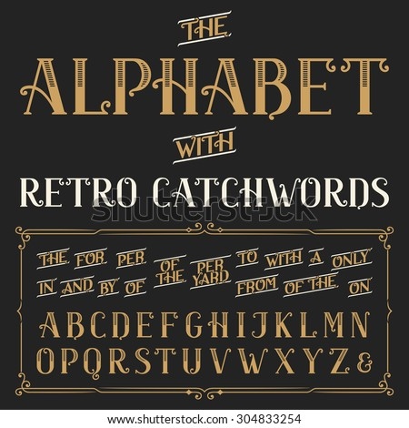 Retro alphabet vector font with catchwords. Ornate letters and catchwords the, for, a, from, with, by etc. Stock vector typography for labels, headlines, posters etc. - stock vector