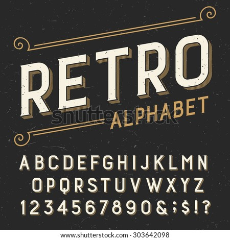 Retro alphabet vector font. Serif type letters, numbers and symbols. on a dark distressed scratched background. Stock vector typography for labels, headlines, posters etc. - stock vector