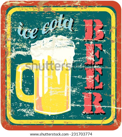 retro beer sign, vector, grungy style, free copy space - stock vector