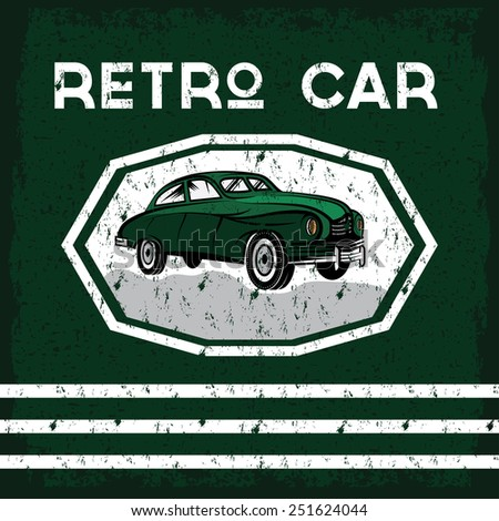 retro car old vintage grunge poster - stock vector