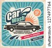 Retro car wash poster. Vector background with vintage car wash service design. Old fashioned advertising on old paper texture. - stock photo